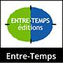 Editions Entre-Temps