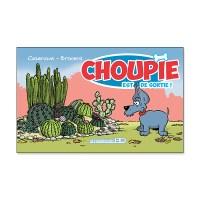 Choupie est de sortie