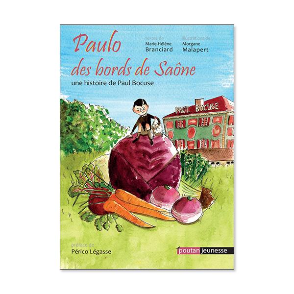 Paulo des bords de Saône - une histoire de Paul Bocuse