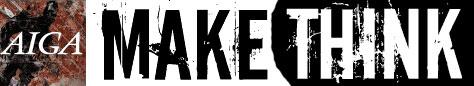 make/think