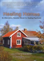 Healing Homes: An Alternative, Swedish Model for Healing Psychosis