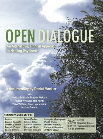 Open Dialogue: An Alternative, Finnish Approach to Healing Psychosis
