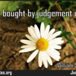 Beauty is bought by judgement of the eye