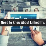 The New Face of LinkedIn: What You Need to Know about the Redesign