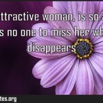 A young attractive woman is so alone that there is no one to miss her when Meaning