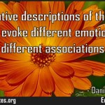 Alternative descriptions of the same reality evoke different emotions and different