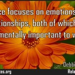 Romance focuses on emotions and on relationships both of which are fundamentally