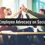 5 Helpful Tips to Inspire Employee Advocacy on Social Media