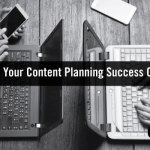 New Content Planning Report: Is Your Content Planning a Smashing Success or Misadventure?