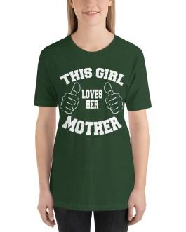 This Girl Loves Her Mother Short Sleeve T-shirt