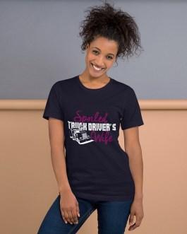 Spoiled Truck Drivers Wife Unisex Premium T-Shirt