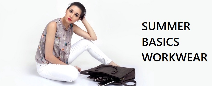 Read more about the article SUMMER BASICS WORKWEAR