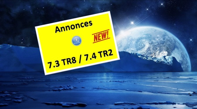 Annonces 7.4 TR2 / 7.3 TR8