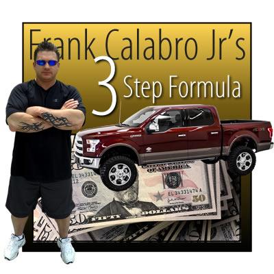 Frank Calabro Jrs. 3 Step Formula