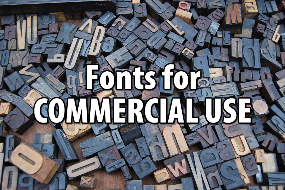 Free Commercial Fonts to Use – Where the sites are for Free Commercial fonts.