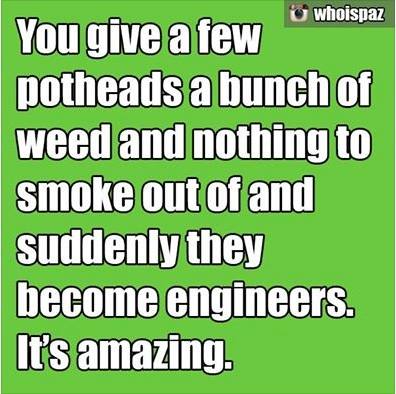 Pothead Engineers copy