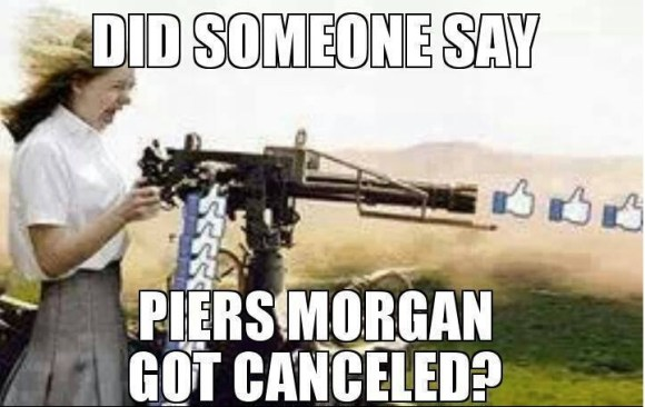 Piers Morgan Cancelled copy
