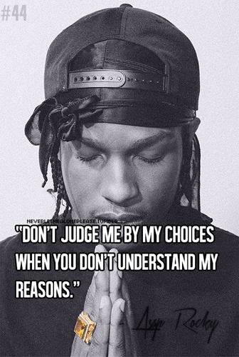 Asap Rocky Quotes Asap Rocky Don't Judge Me Quote   POWER of PUBLISH Asap Rocky Quotes