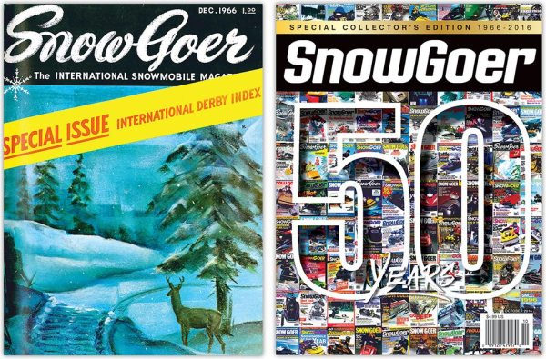 Left: The cover of the first national snowmobile magazine, Snow Goer, which mailed out December 1966. Right: The most comprehensive look at the past 50 years of snowmobiling, in the 50th anniversary edition of Snow Goer.