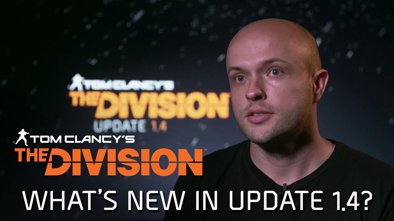 Find out what's new in The Division's 1.4 update