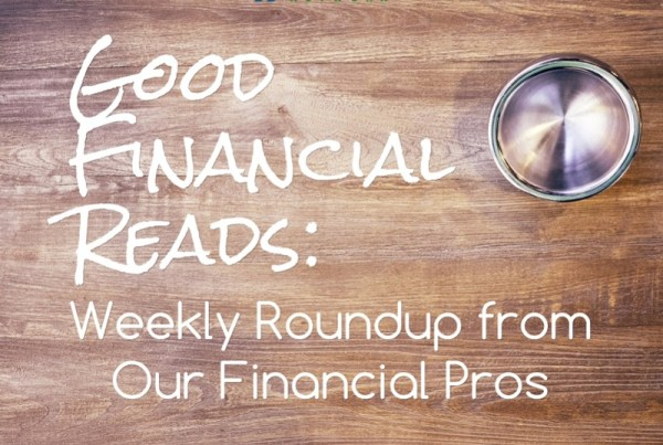 Good Financial Reads Weekly Roundup