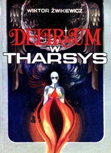 delirium w tharsys