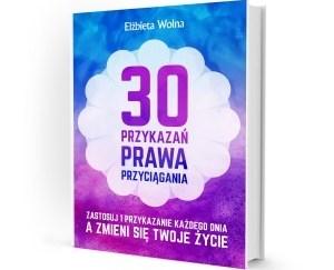 30 przykazań prawa przyciągania