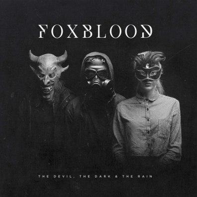 Image result for Foxblood – The Devil The Dark & The Rain