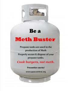 Display this in your business to help raise community awareness that propane tanks are used in the production of methaphetamine.