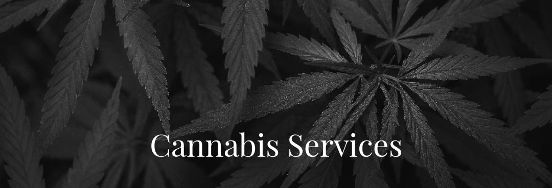 Cannabis Services