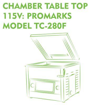 Chamber Table Top 115V Promarks Model TC-280F