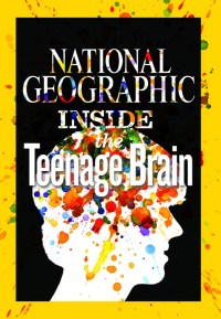 Moody. Impulsive. Maddening. Why do teenagers act the way they do? Viewed through the eyes of evolution, their most exasperating traits may be the key to success as adults.