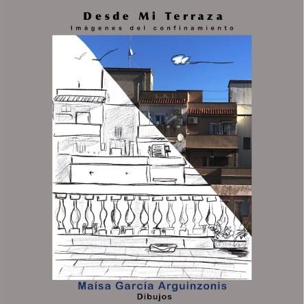 expo desde mi terraza imagenes del confinamiento