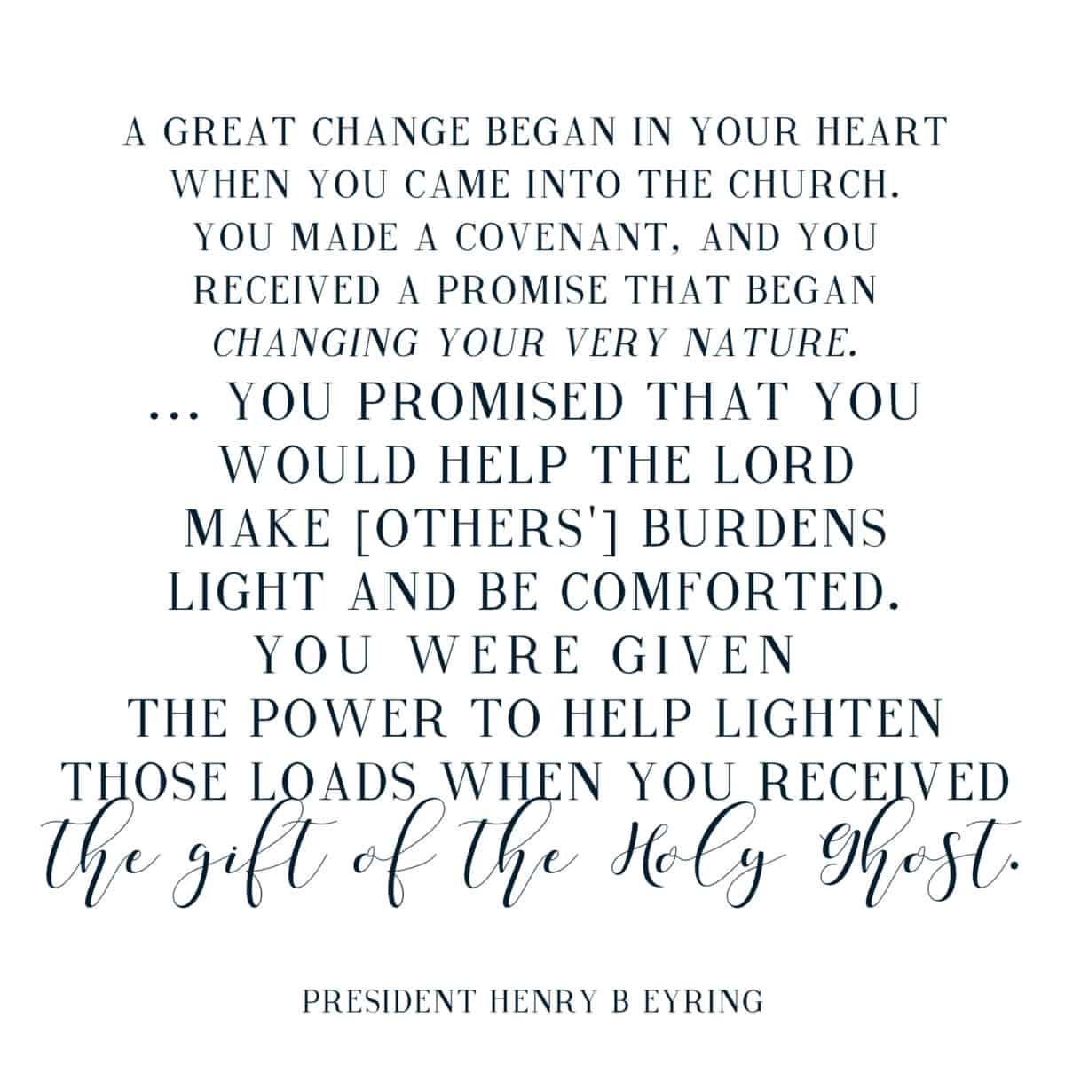 Henry B Eyering quote from the December Visiting Teaching Message