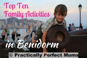 Family Holiday in Benidorm #Benidorm4Families