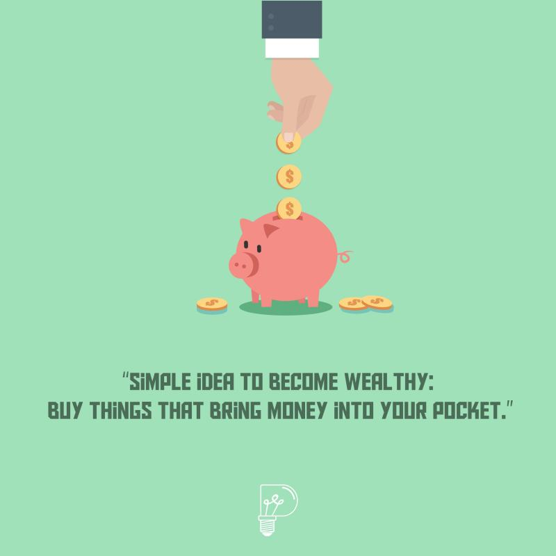 buy investments to become wealthy