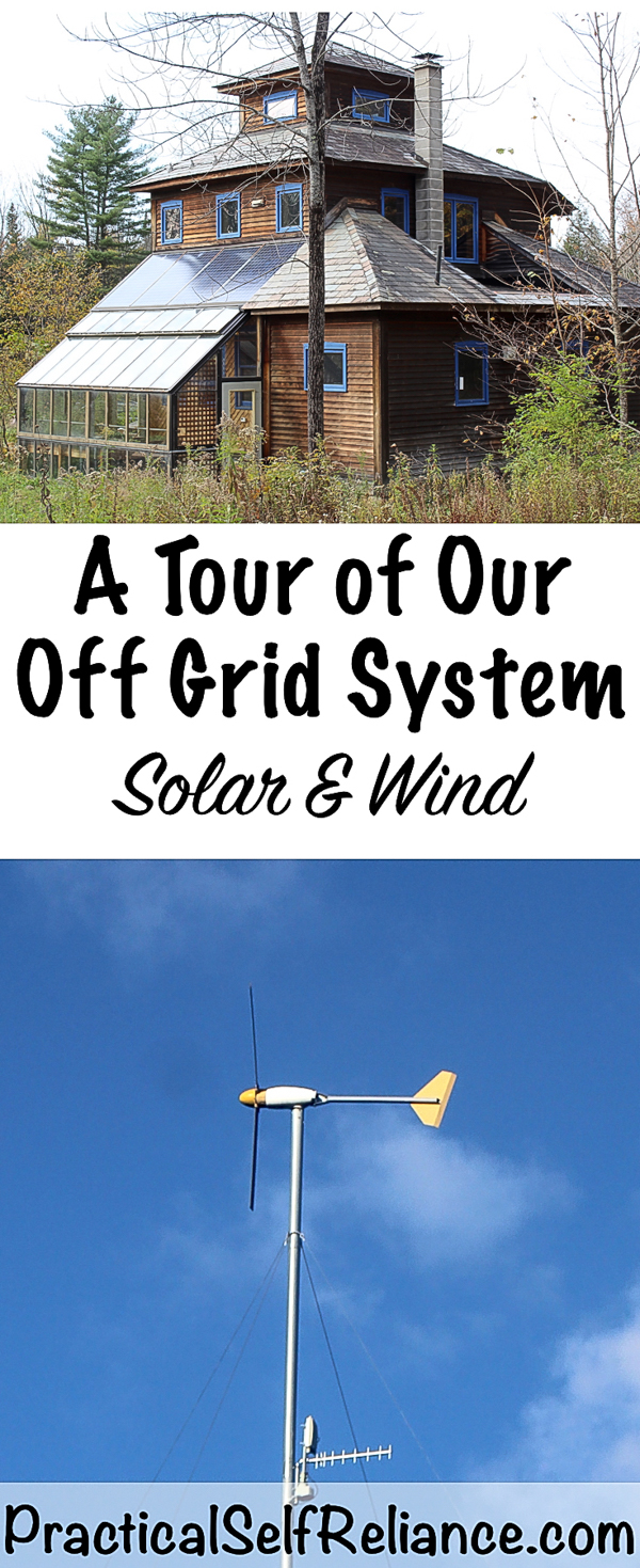 A Tour of Our Off Grid System - Solar and Wind Power #offgrid #preparedness #survival #shtf #homesteading #prepper #selfsufficiency #selfreliant #solarpower #windpower