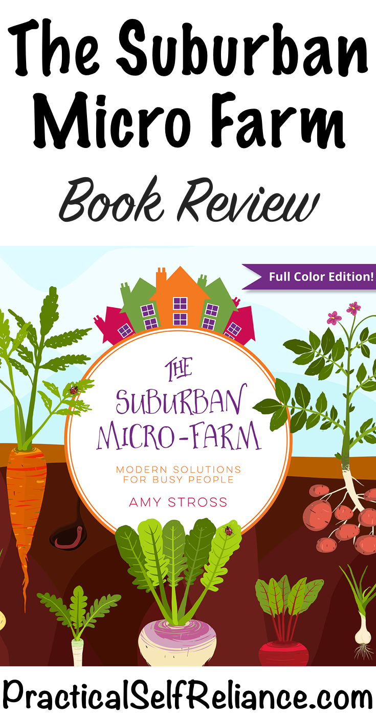 The Suburban Micro Farm ~ Book Review #booklist #bookrecommendations ##gardening #organicgardening #foodgardening #howtogrow #vegetablegardening #gardeningtips #homesteading #urbanfarm #urbanfarming