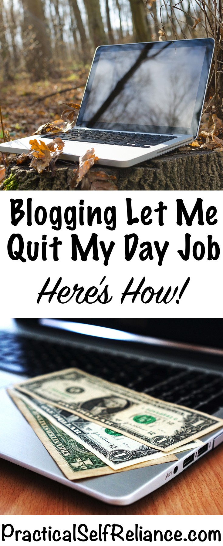 How Blogging Let Me Quit My Day Job