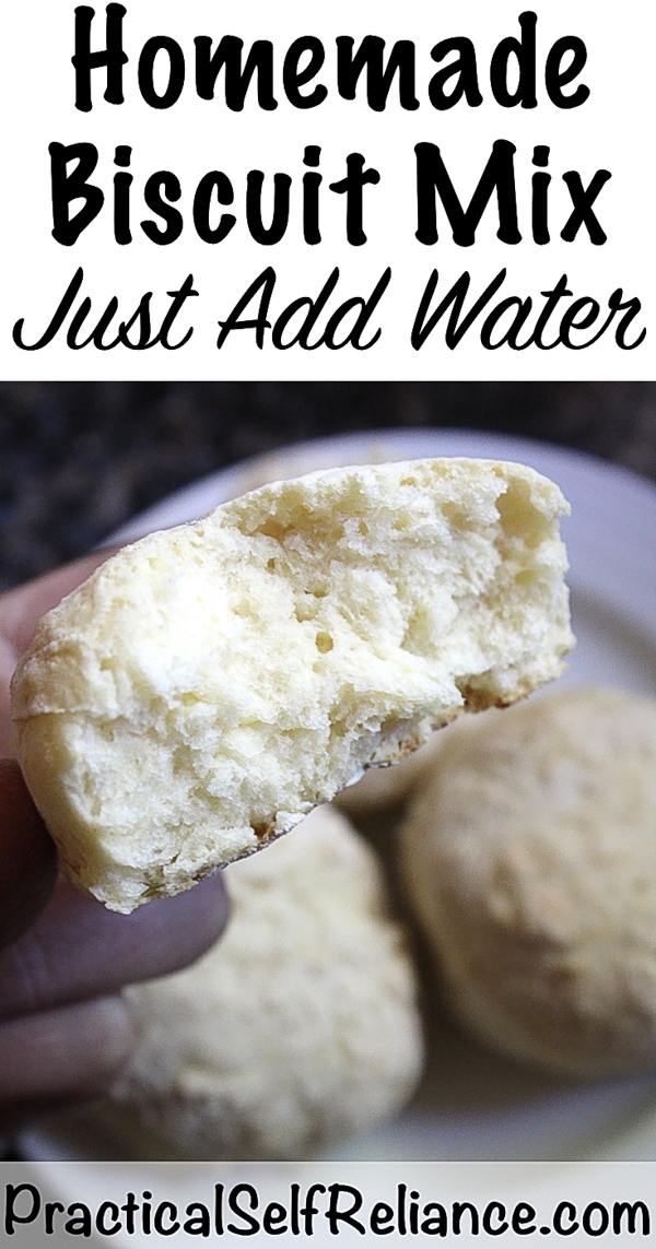 Homemade Biscuit Mix ~ Just Add Water #biscuit #biscuitrecipe #homemade #biscuitmix #scratchbaking #preparedness #prepper