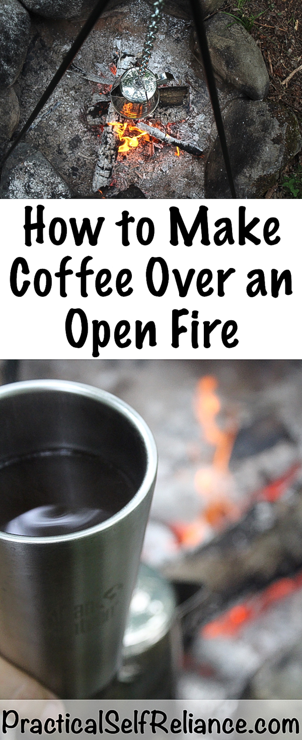 How to Make Coffee Over an Open Fire ~ Campfire Coffee Methods #camping #campingfood #campingrecipes #howtomakecoffee #coffee #survial #preparedness #prepper #shtf
