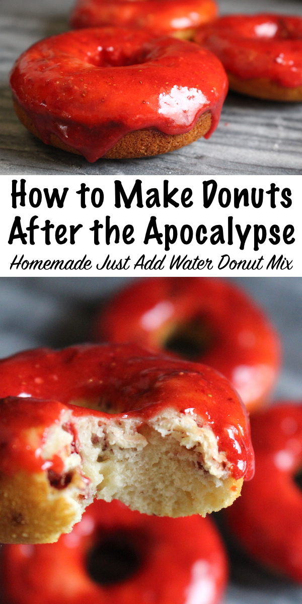 How to Make Donuts After the Apocalypse ~ Homemade Just Add Water Donut Mix using shelf stable ingredients ~ Make donuts (with frosting!) anytime with an easy homemade mix ~ No perishables needed! #donut #recipe #bakingmix  #homemade #prepper #selfsufficiency #homesteading