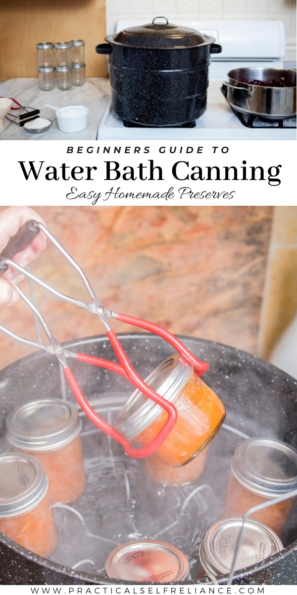 Beginners Guide to Water Bath Canning