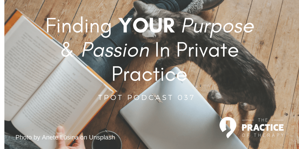Finding your purpose and passion