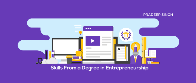 Skills that I developed from a Degree in Entrepreneurship