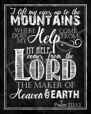 Psalm 121 2 My help comes from the Lord chalk