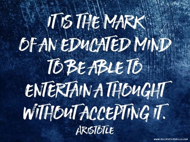 AristotleEducatedMindEntertainAThought