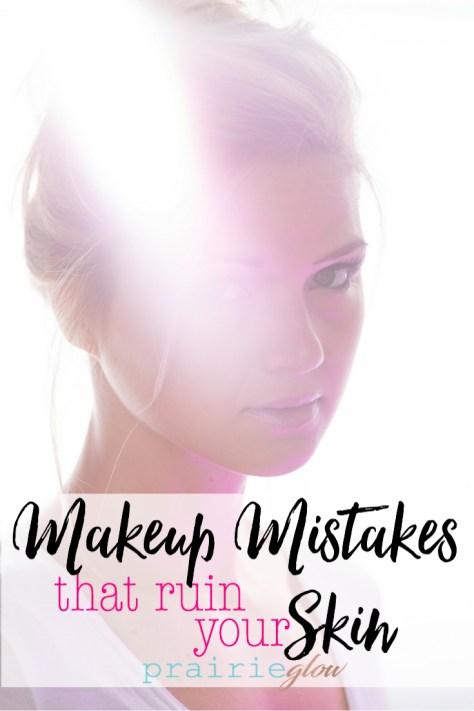 makeup mistakes prairie glow tiber river