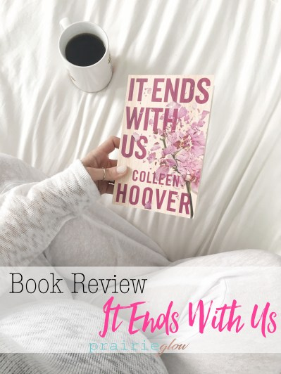 it ends with us prairie glow colleen hoover