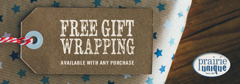 Free Gift Wrapping on Montana-Made Orders